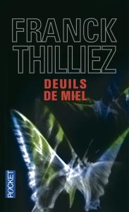 Deuil de miel Frank Thilliez