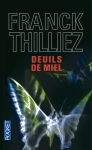 Deuils de miel de Frank Thilliez