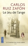 Le jeu de l'ange de Carlos Ruiz Zafón