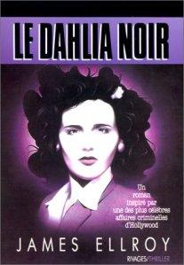 Le Dahlia noir James Ellroy