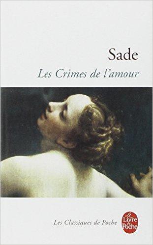 Les crimes de l'amour Sade