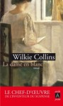 La dame en blanc wilkie collins