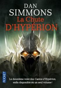 La chute d'hypérion Dan Simmons