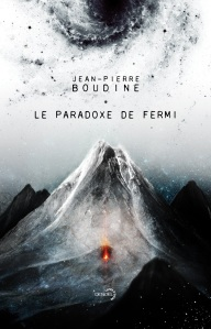 Le paradoxe de Fermi Jean-Pierre Boudine