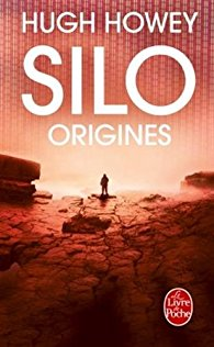 Silo tome 2 Origines Hugh Howey