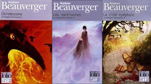 La trilogie chromozone Stéphane Beauverger