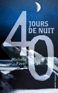 40 jours de nuit Michelle Paver