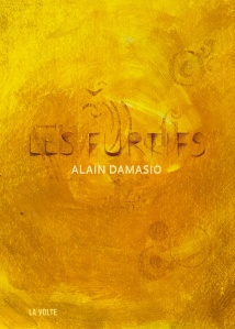 Les furtifs Alain Damasio